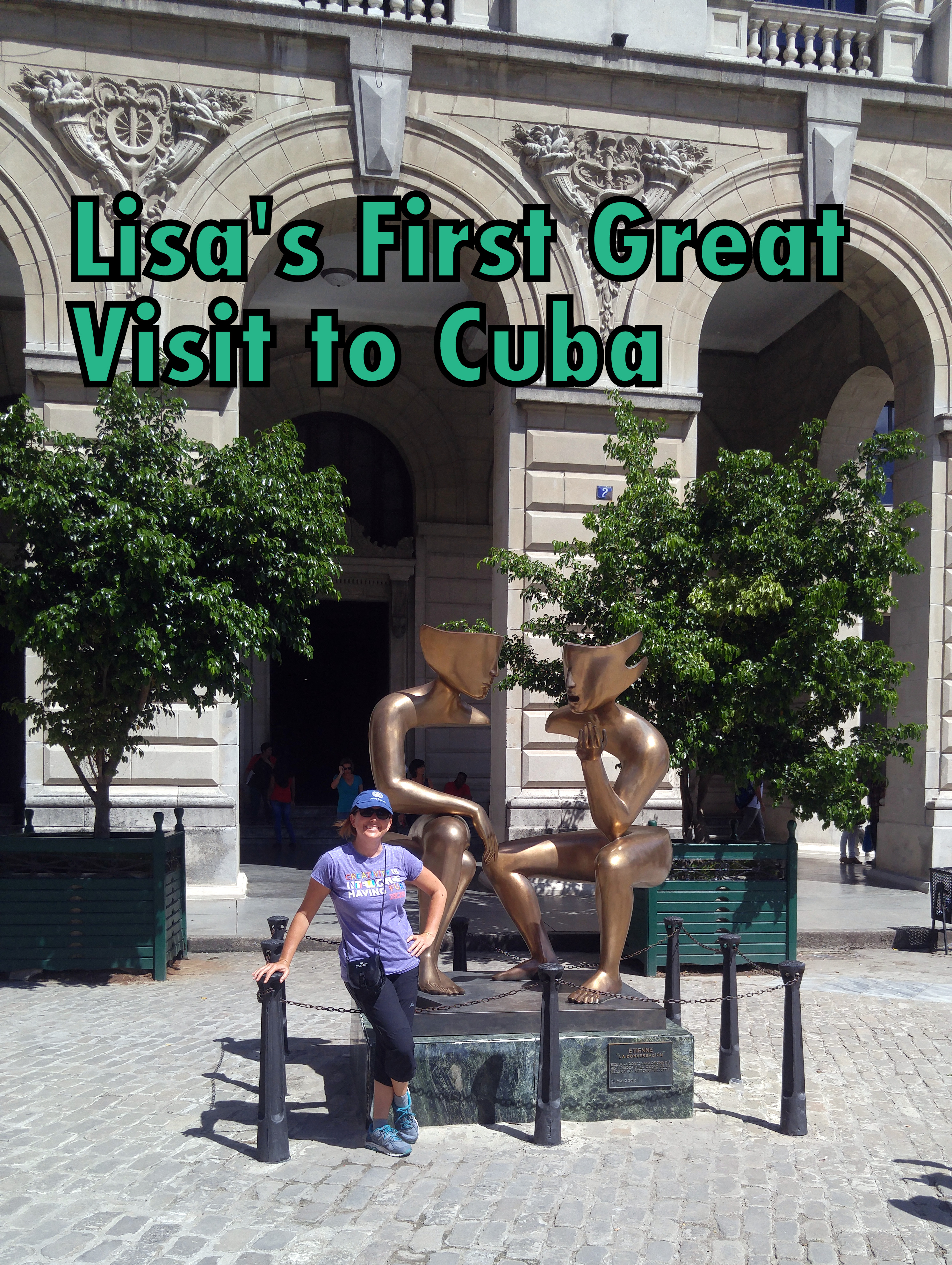 What to see on your first visit to CUBA