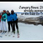 January News; 2017 is already awesome at WeSaidGoTravel