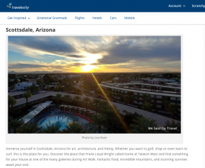 I wrote about Scottsdale for Travelocity Jan 2017 Lisa Niver