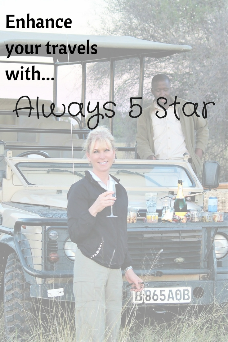 Enhance your travel experience. Go luxury with Always 5 Star!