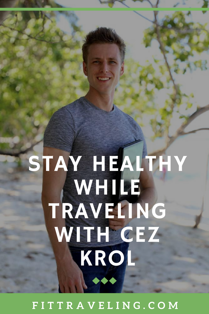 Fittraveling.com encourages healthy living while exploring the world