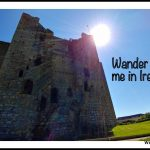 Wander with me in Ireland