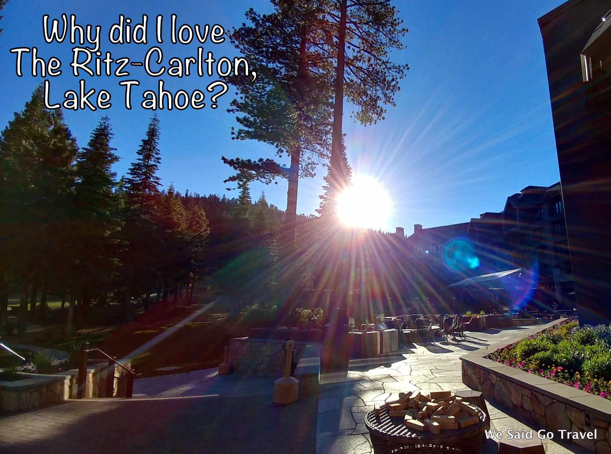 Why did I love The Lake Club at The Ritz-Carlton, Lake Tahoe?