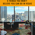 5 things you wont believe you can do in vegas