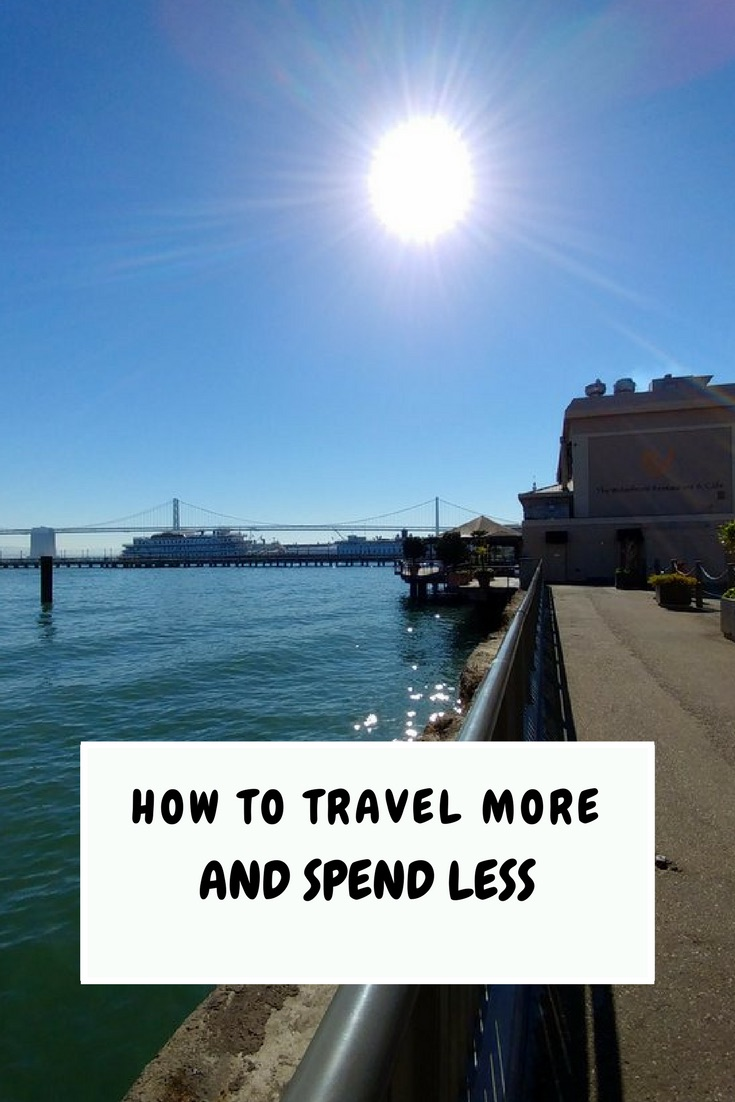 How to Travel More and Spend Less