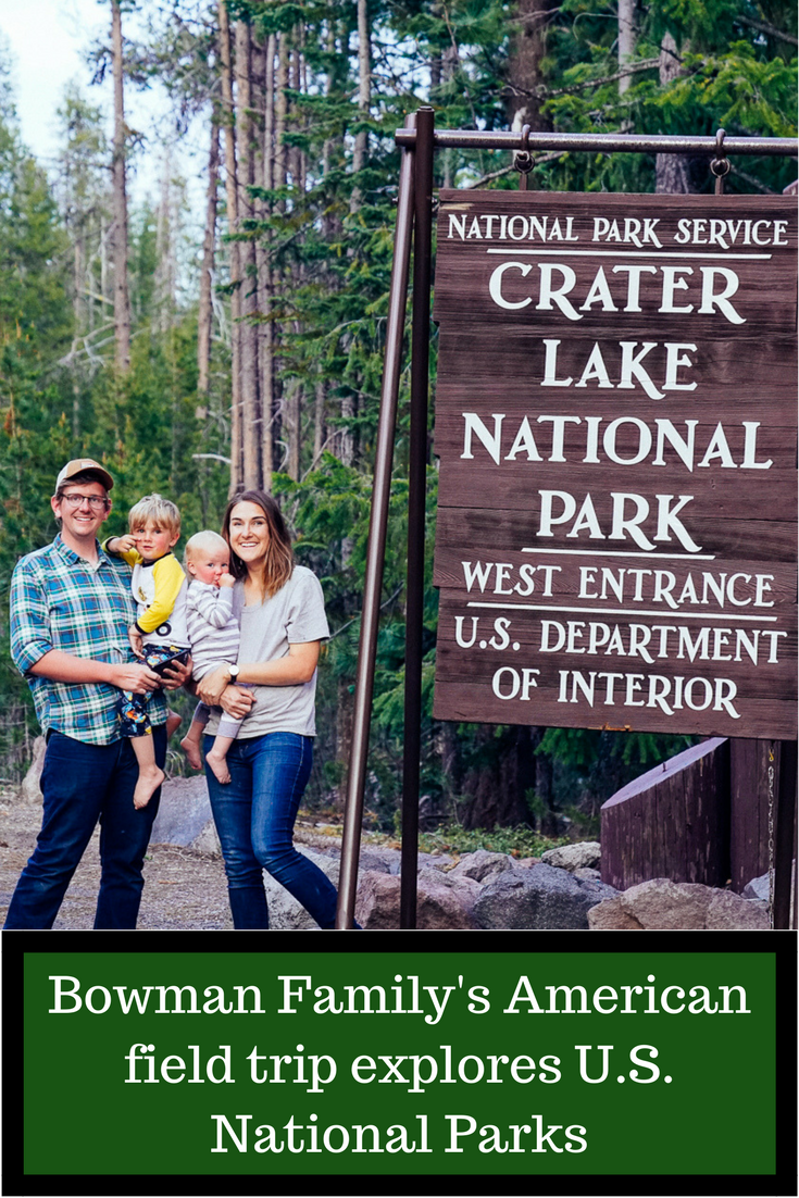 The Bowman Family's American field trip explores U.S. National Parks