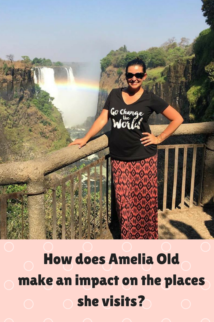 How does Amelia Old make an impact on the places she visits?